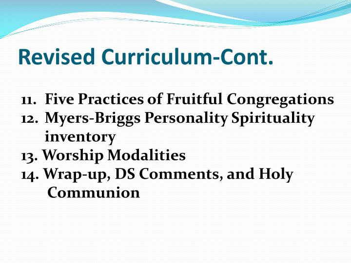 Revised Curriculum-Cont.