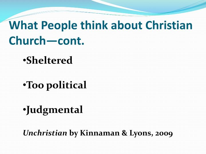 What People think about Christian Church—cont.