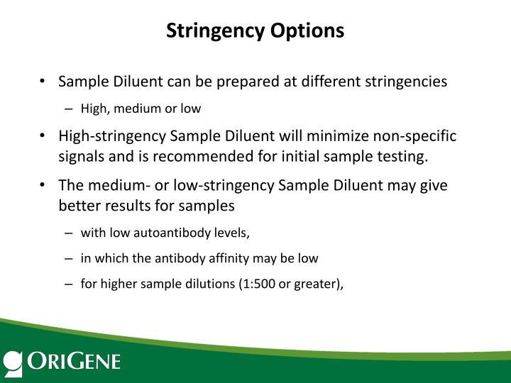 Stringency Options
