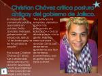 christian ch vez critica postura antigay del gobierno de jalisco