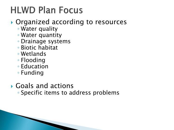 HLWD Plan Focus