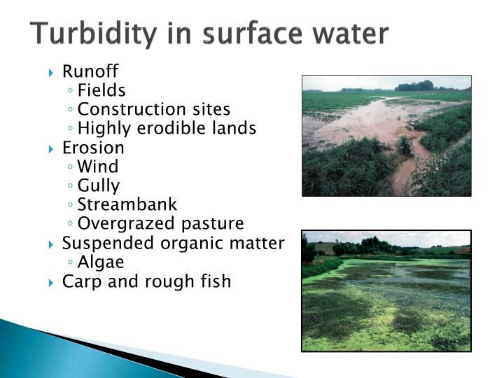 Turbidity in surface water