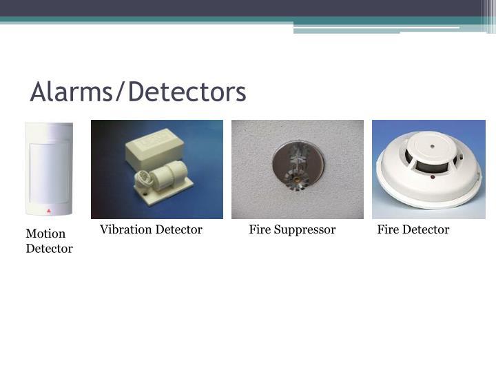 Alarms/Detectors