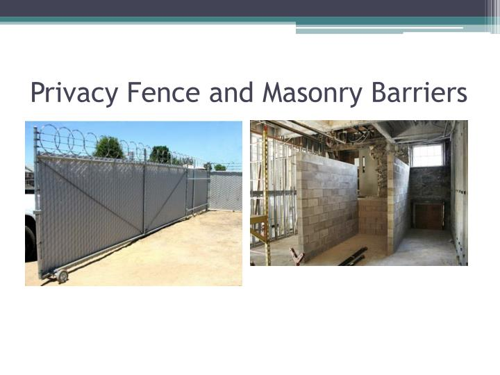 Privacy Fence and Masonry Barriers