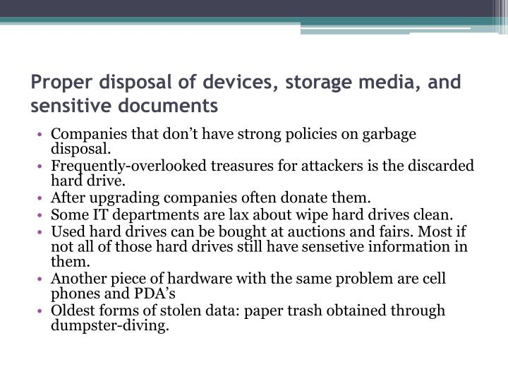 Proper disposal of devices, storage media, and sensitive documents