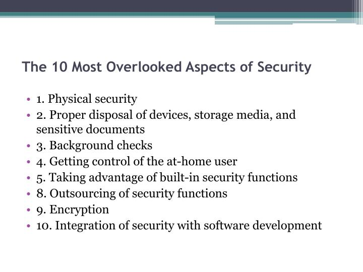 The 10 Most Overlooked Aspects of Security