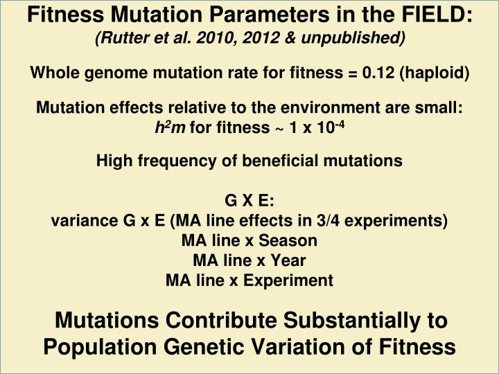 Fitness Mutation Parameters in the FIELD: