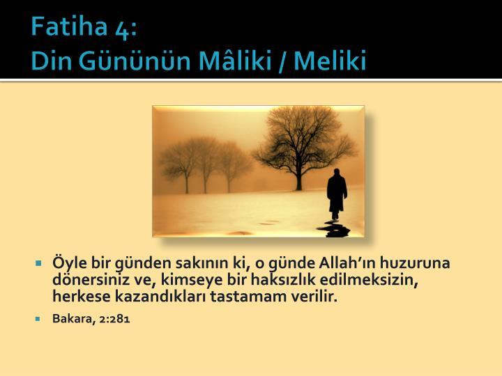 Fatiha 4: