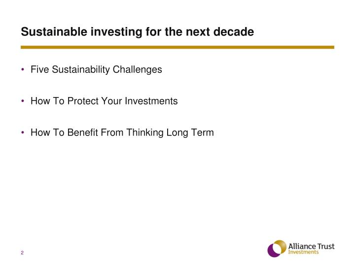Sustainable investing for the next decade