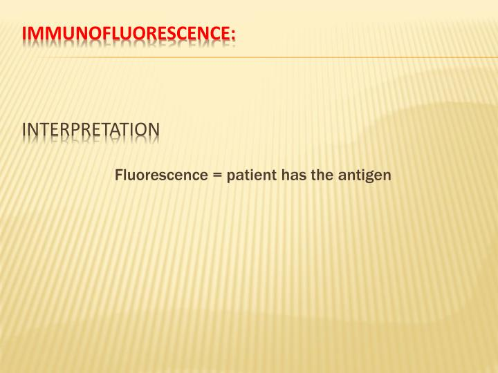 Immunofluorescence: