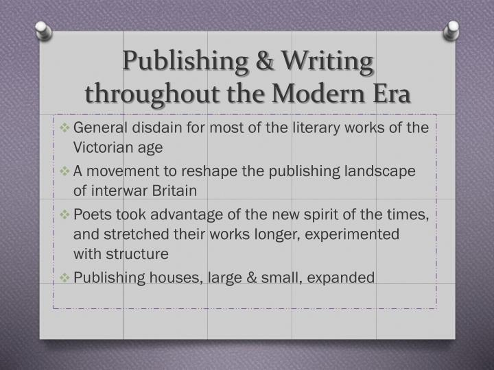 Publishing & Writing throughout the Modern Era