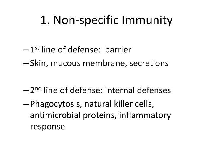 1. Non-specific Immunity