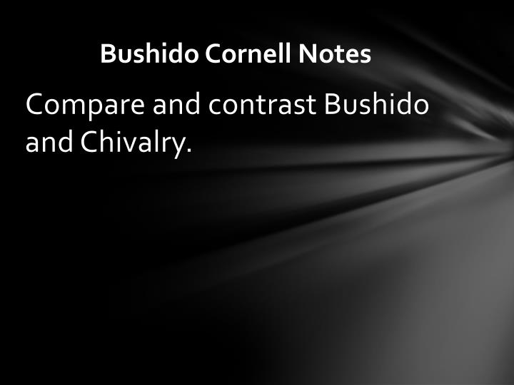 Bushido cornell notes