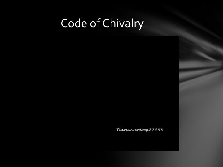 Code of Chivalry