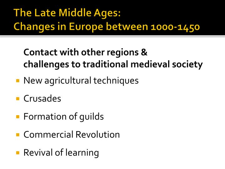 The Late Middle Ages: