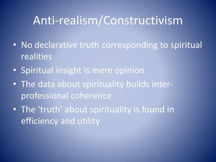Anti-realism/Constructivism