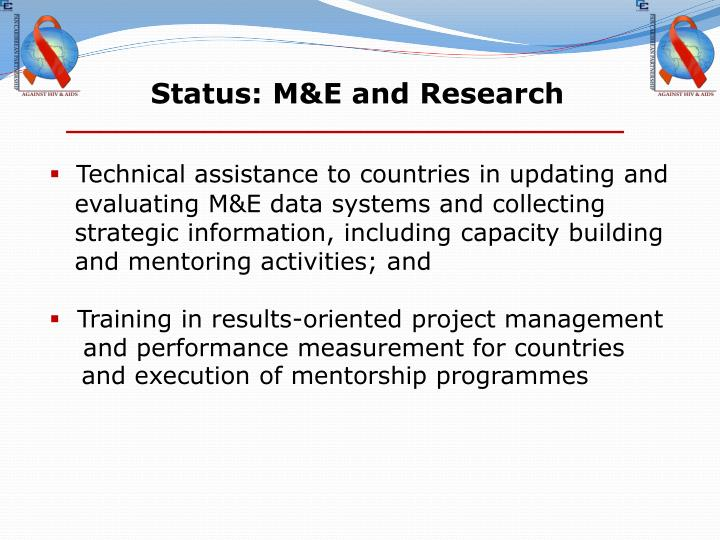 Status: M&E and Research