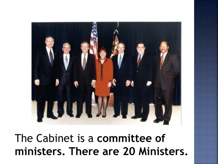 The Cabinet is a