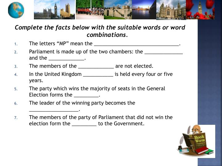 Complete the facts below with the suitable words or word combinations.