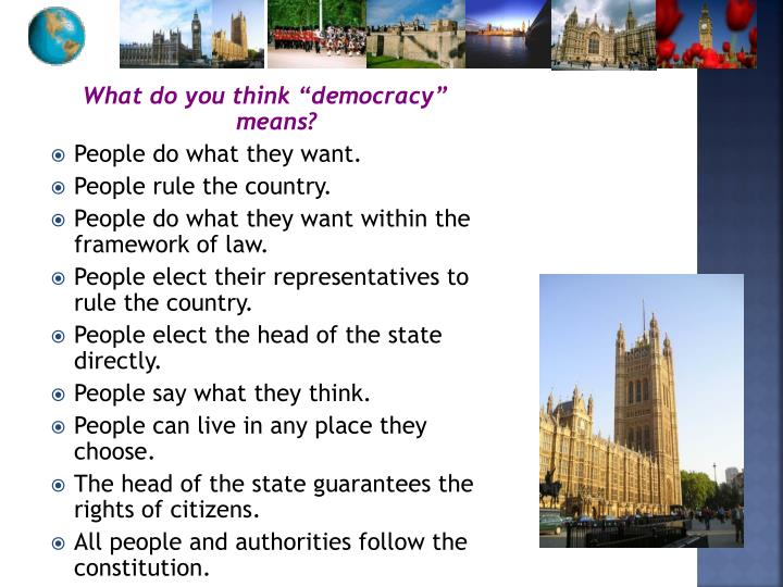 "What do you think ""democracy"" means?"