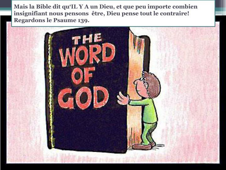 Mais la Bible dit
