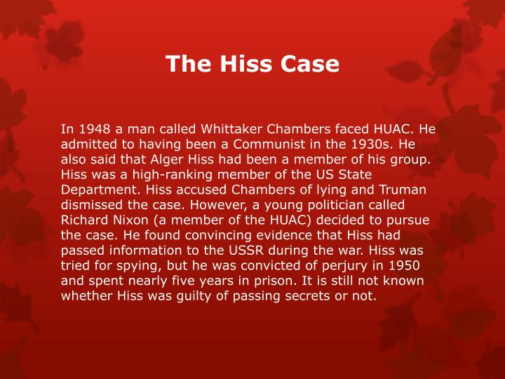 The Hiss Case