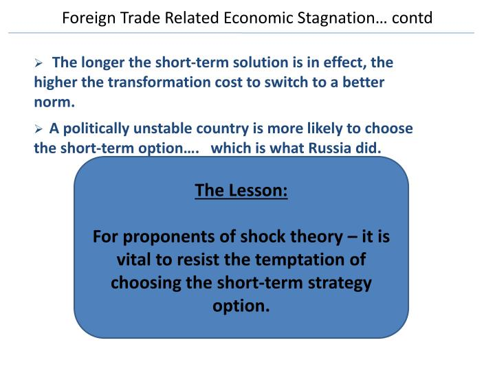 Foreign Trade Related Economic Stagnation…