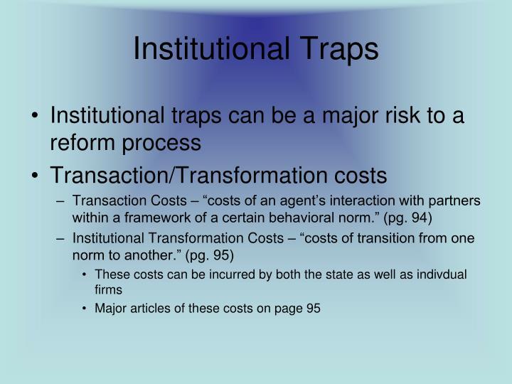 Institutional Traps