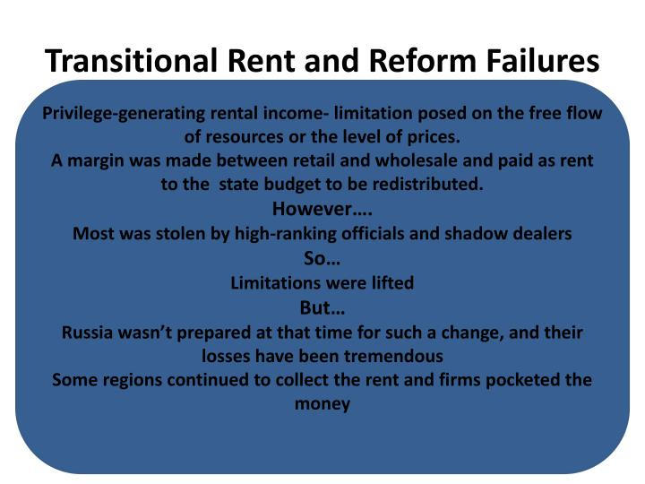 Transitional Rent and Reform Failures
