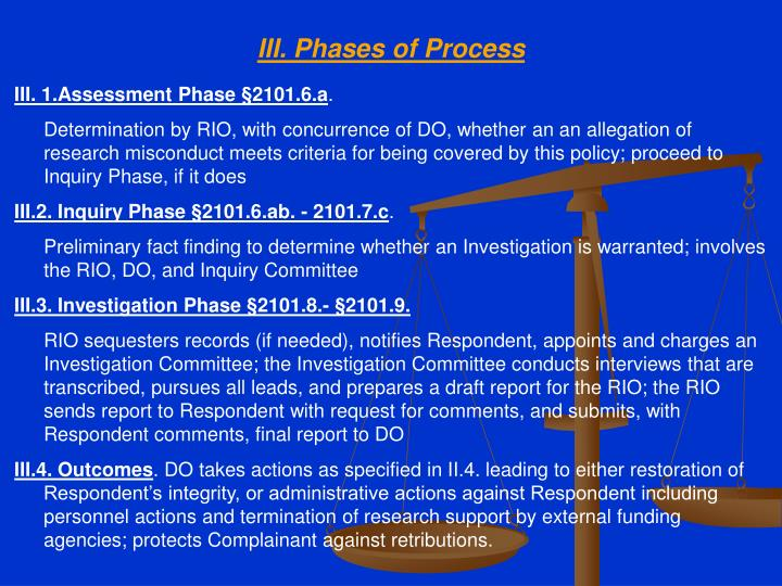 III. Phases of Process