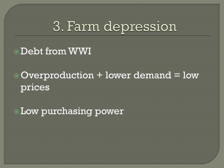 3. Farm depression