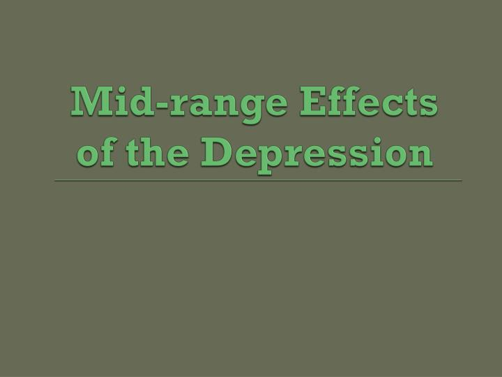 Mid-range Effects of the Depression