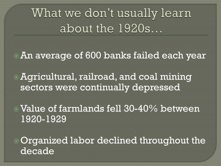 What we don t usually learn about the 1920s