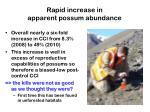 rapid increase in apparent possum abundance
