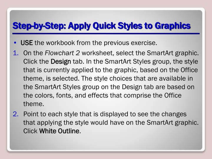 Step-by-Step: Apply Quick Styles to Graphics