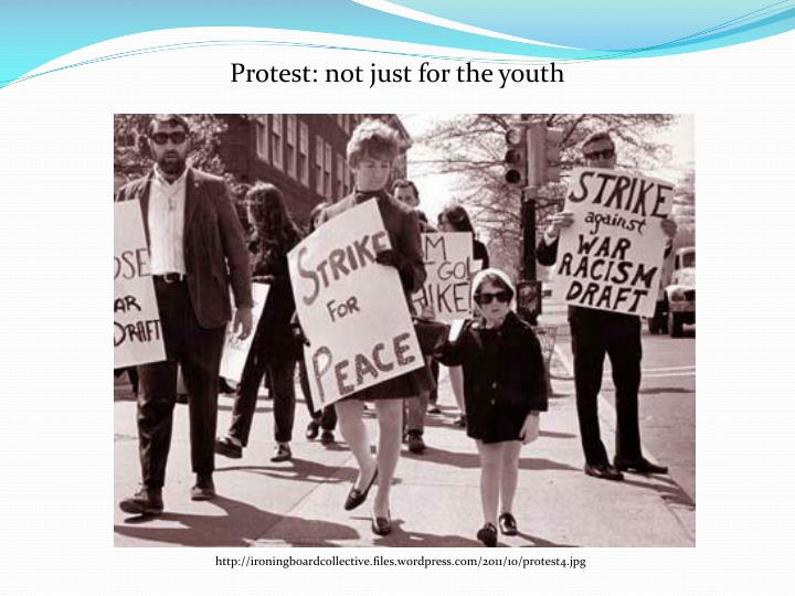 Protest: not just for the youth