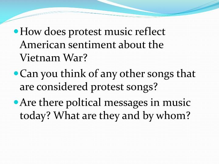 How does protest music reflect American sentiment about the Vietnam War?