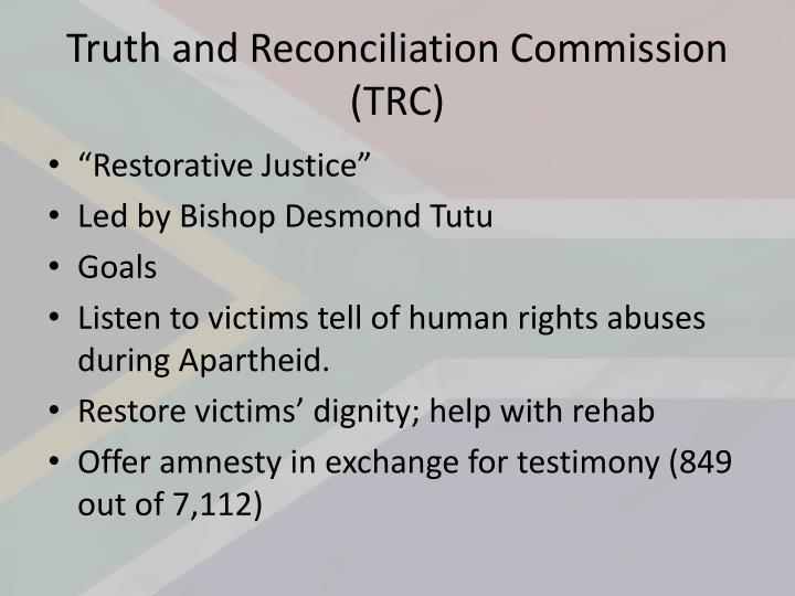 Truth and Reconciliation Commission (TRC)