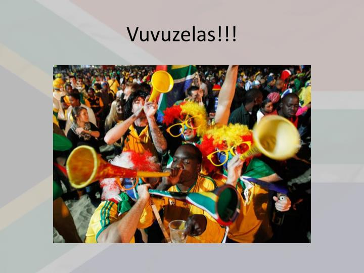 Vuvuzelas!!!