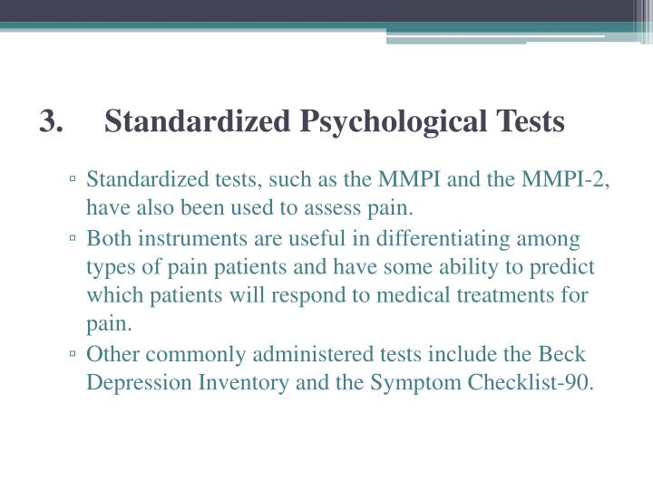 3.Standardized Psychological Tests