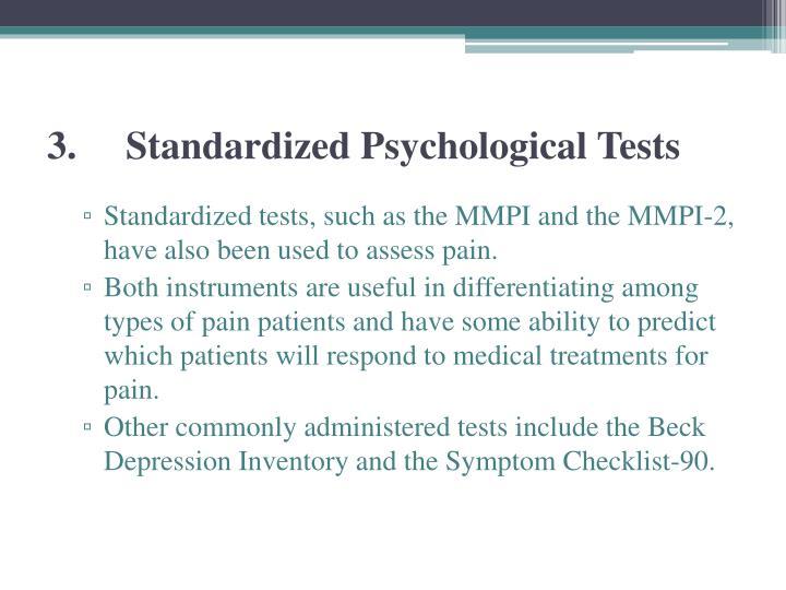 3.Standardized Psychological Tests