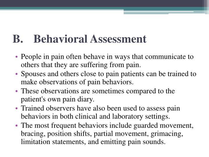 B.Behavioral Assessment