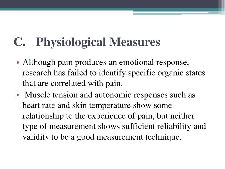 C.Physiological Measures