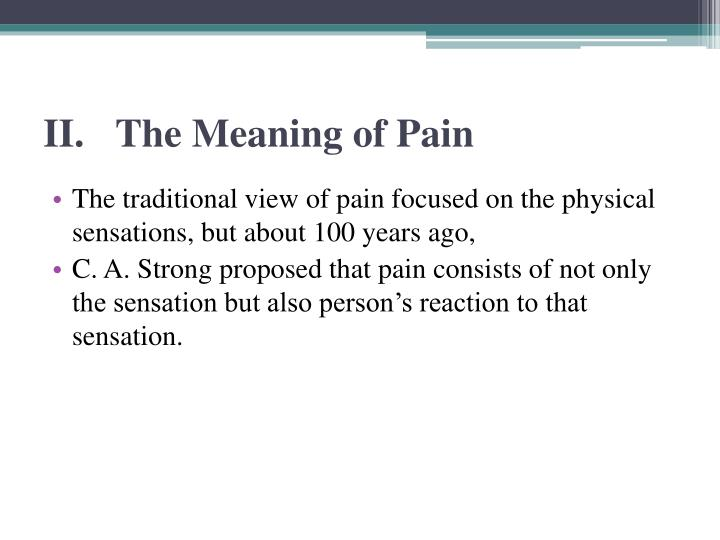 II.The Meaning of Pain