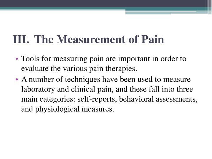 III. The Measurement of Pain