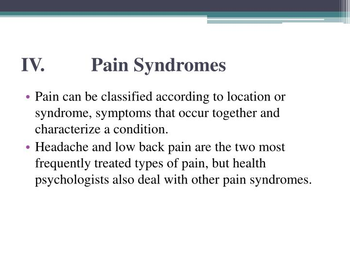 IV.Pain Syndromes