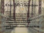 8 may 1905 connections