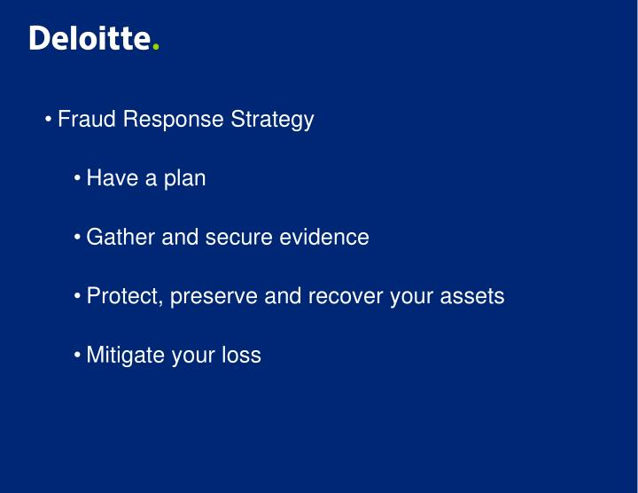 Fraud Response Strategy