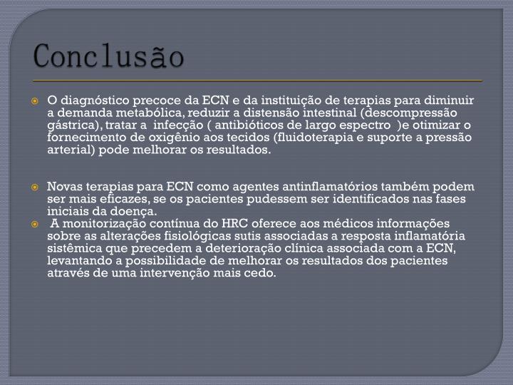 O diagnóstico precoce da ECN e da instituição de terapias para