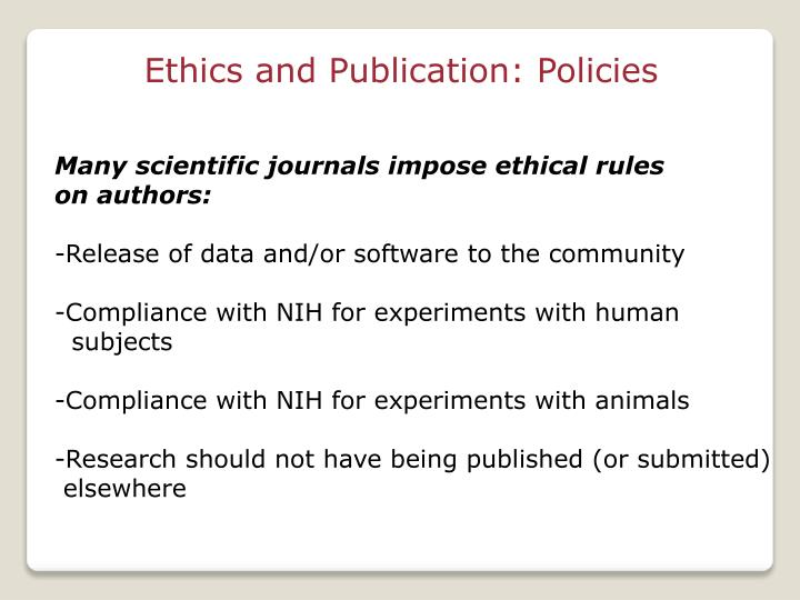Ethics and Publication: Policies
